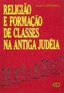 Hans G. Kippenberg, Religião e formação de classes na antiga Judeia