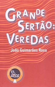 GUIMARÃES ROSA, J. Grande Sertão: Veredas