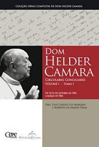 Dom Helder Câmara - Circulares Conciliares Volume I - Tomo I