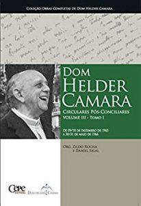 Dom Helder Câmara - Circulares Pós-Conciliares Volume III - Tomo I