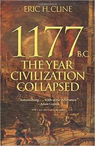 CLINE, E. H. 1177 B.C.: The Year Civilization Collapsed. Princeton: Princeton University Press, 2014