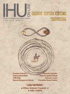 Grande Sertão: Veredas. Travessias - IHU On-Line Edição 538 | 05 Agosto 2019
