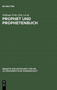 FRITZ, V. et al. (eds.) Prophet und Prophetenbuch: Festschrift für Otto Kaiser zum 65. Geburtstag. Berlin: Walter de Gruyter, [1989] 2012