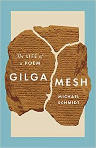 SCHMIDT, M. Gilgamesh: The Life of a Poem. Princeton, NJ: Princeton University Press, 2019