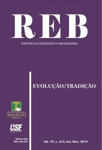REB v. 79, n. 314, 2019 - Evolução/Tradição