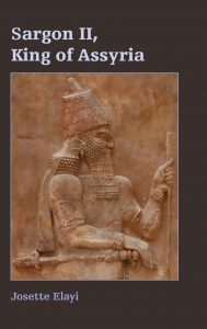 ELAYI, J. Sargon II, King of Assyria. Atlanta: SBL Press, 2017