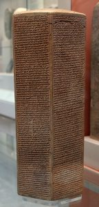 The Taylor Prism - Library of Ashurbanipal - Date: 691BC - British Museum