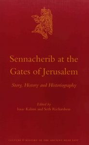 KALIMI, I. ; RICHARDSON, S. (eds.) Sennacherib at the Gates of Jerusalem: Story, History and Historiography. Leiden: Brill, 2014