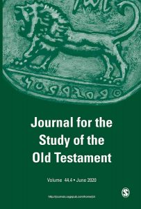 Journal for the Study of the Old Testament - Volume 44.4 - June 2020
