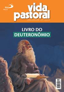 Vida Pastoral n. 335, setembro-outubro 2020: Livro do Deuteronômio
