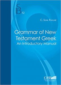 RANJAR , C. S. Grammar of New Testament Greek: An Introductory Manual. Rome: Gregorian & Biblical Press, 2020