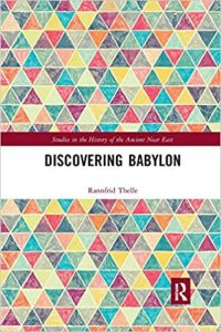 THELLE, R. Discovering Babylon. Abingdon: Routledge, 2019