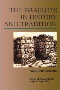 Lemche, The Israelites in History and Tradition