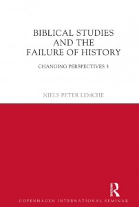Biblical Studies and the Failure of History: Changing Perspectives 3