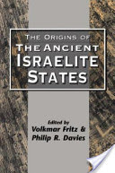 FRITZ, V. ; DAVIES, P. R. (eds.) The Origins of the Ancient Israelite States. Sheffield: Sheffield Academic Press, 1996.